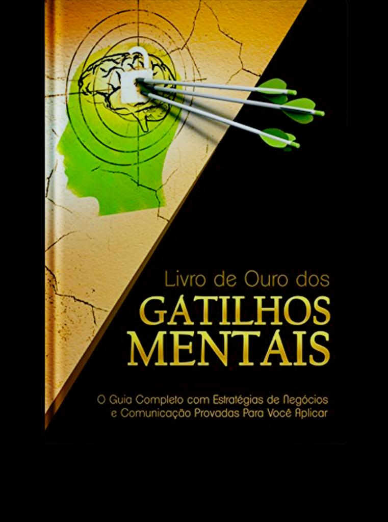 Livro de Ouro dos Gatilhos Mentais